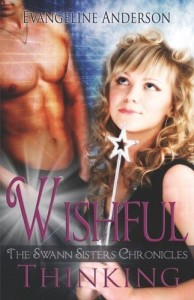 Wishful Thinking (The Swann Sisters) by Evangeline Andrews