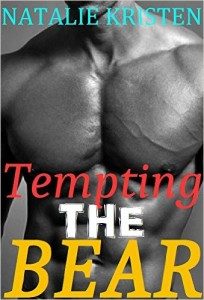 Tempting The Bear (Gray Bears Book 4) by Natalie Kristen
