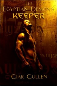 The Egyptian Demon's Keeper by Ciar Cullen