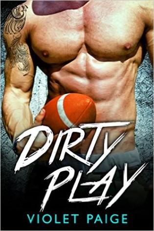 Dirty Play by Violet Paige