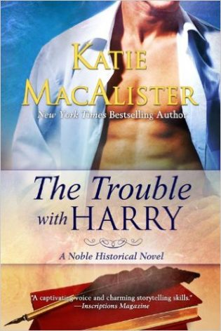 The Trouble With Harry (Noble Historical Novel Book 3) by Katie MacAlister